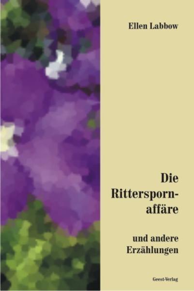 Die Ritterspornaffäre und andere  Erzählungen - Coverbild