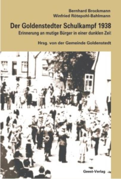 Der Goldenstedter Schulkampf 1938 - Coverbild