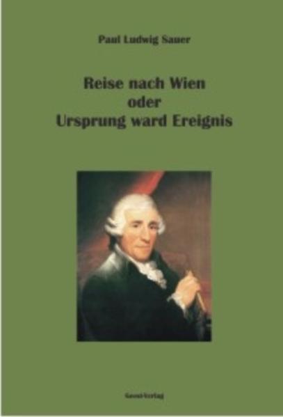 Reise nach Wien oder Ursprung ward Ereignis - Coverbild