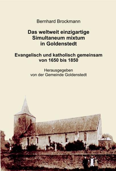 Das weltweit einzigartige Simultaneum mixtum in Goldenstedt. - Coverbild