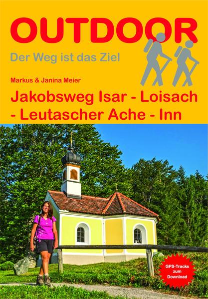 Jakobsweg Isar - Loisach - Leutascher Ache - Inn - Coverbild