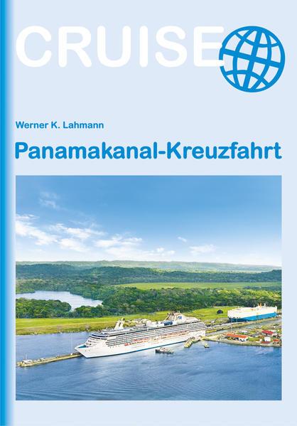 Panamakanal-Kreuzfahrt Jetzt Epub Herunterladen