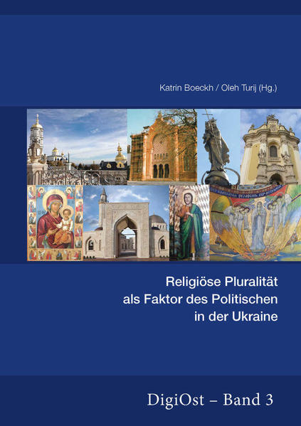 Religiöse Pluralität als Faktor des Politischen in der Ukraine - Coverbild