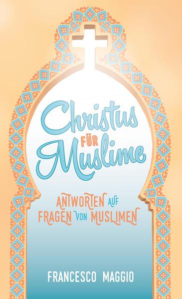 Christus für Muslime - Coverbild