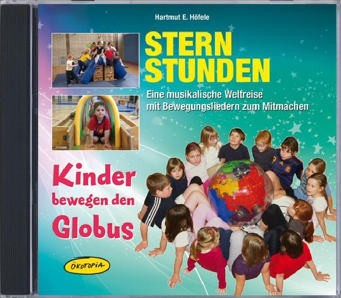 Sternstunden - Kinder bewegen den Globus (CD) - Coverbild