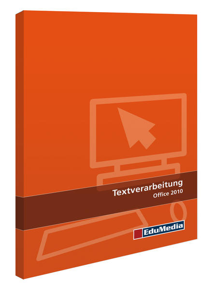 Textverarbeitung Basics für Office 2010 - Coverbild