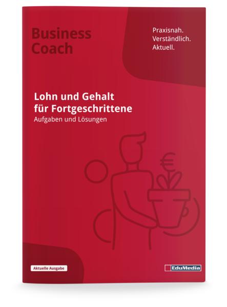 Lohn und Gehalt für Fortgeschrittene - Übungsbuch - Coverbild