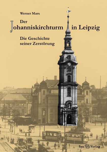 Der Johanniskirchturm in Leipzig - Coverbild