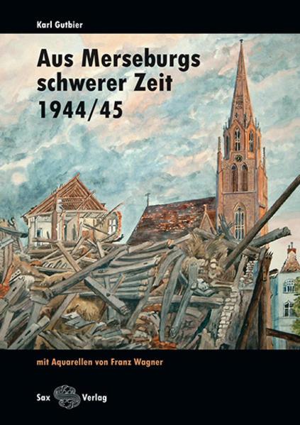 Aus Merseburgs schwerer Zeit - Coverbild