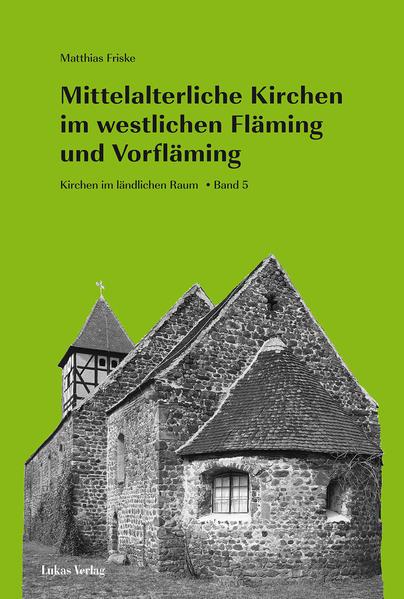 Mittelalterliche Kirchen im westlichen Fläming und Vorfläming - Coverbild