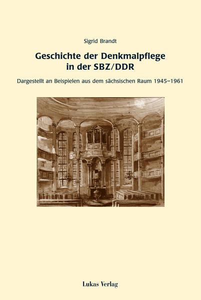 Kostenloses PDF-Buch Geschichte der Denkmalpflege in der SBZ/DDR