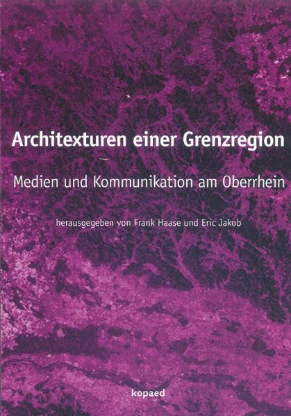 Architexturen einer Grenzregion - Coverbild