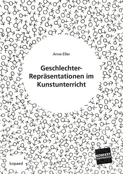 Geschlechter-Repräsentationen im Kunstunterricht - Coverbild