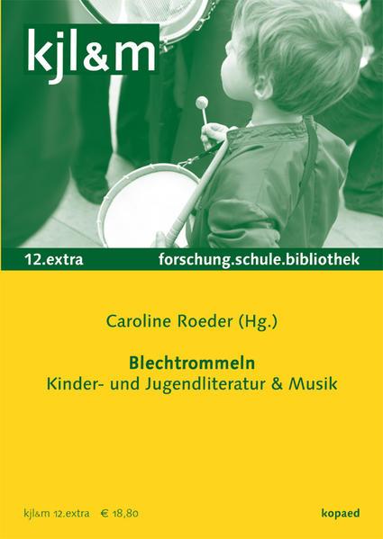 Blechtrommeln – Kinder- und Jugendliteratur & Musik - Coverbild