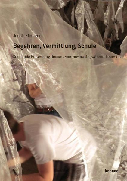 Begehren, Vermittlung, Schule - Coverbild