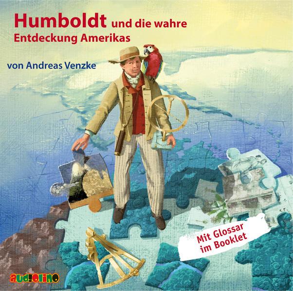 Humboldt und die wahre Entdeckung Amerikas - Coverbild