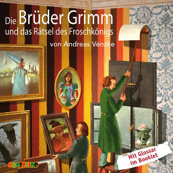 Die Brüder Grimm und das Rätsel des Froschkönigs - Coverbild