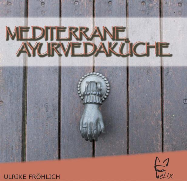 Mediterrane Ayurvedaküche - Coverbild