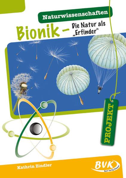 PROJEKT: Naturwissenschaften - Bionik - Coverbild
