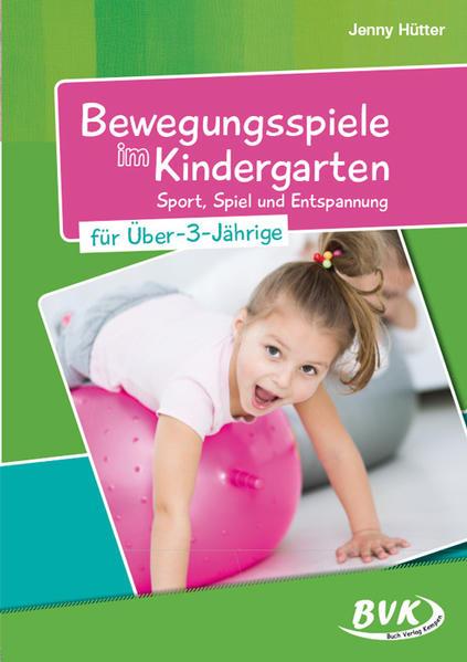 Bewegungsspiele im Kindergarten für Über-3-Jährige - Coverbild