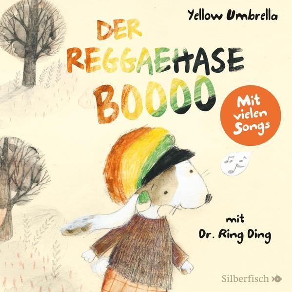Der Reggaehase BOOOO und der König, der nicht mehr tanzen wollte oder konnte - Coverbild