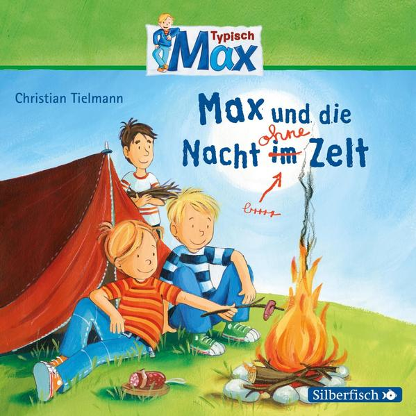 Typisch Max: Max und die Nacht ohne Zelt - Coverbild
