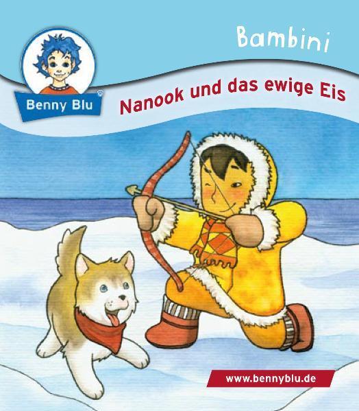 Bambini Nanook und das ewige Eis - Coverbild
