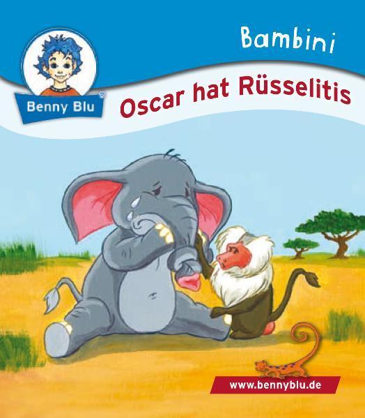 Bambini Oscar hat Rüsselitis - Coverbild