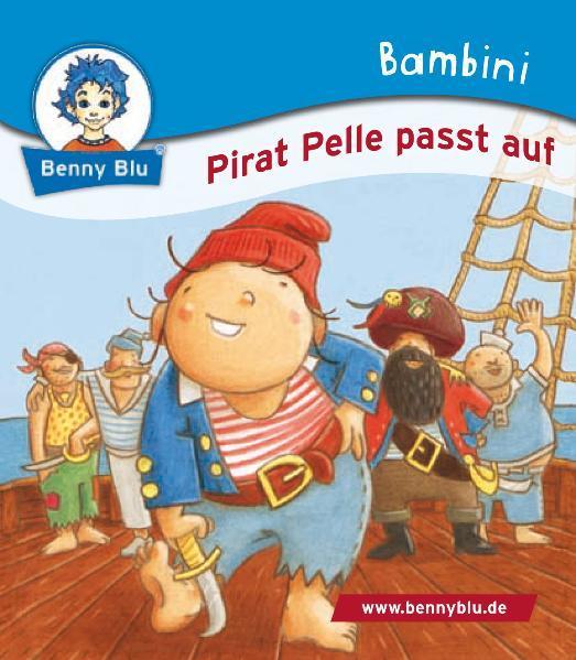 Bambini Pirat Pelle passt auf - Coverbild