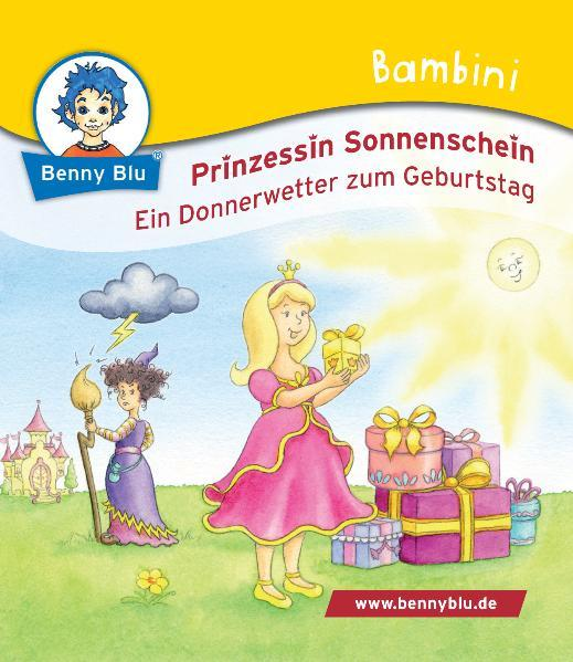 Bambini Prinzessin Sonnenschein. Ein Donnerwetter zum Geburtstag - Coverbild