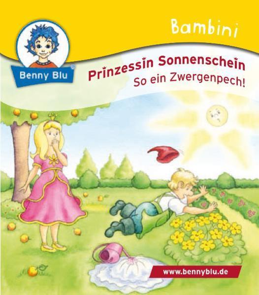 Bambini Prinzessin Sonnenschein. So ein Zwergenpech! - Coverbild