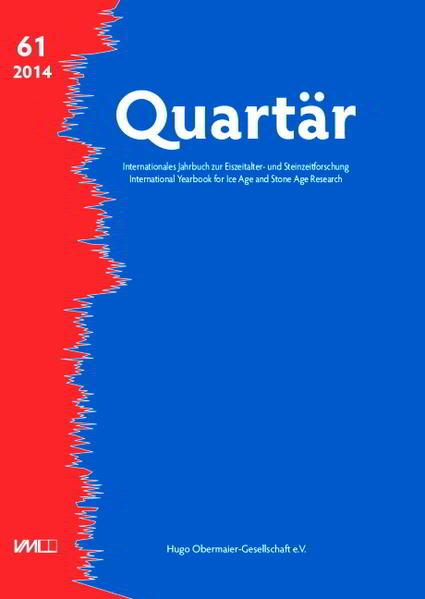 Quartär. Internationales Jahrbuch zur Eiszeitalter- und Steinzeitforschung / Quartär. Internationales Jahrbuch zur Eiszeitalter- und Steinzeitforschung - Coverbild