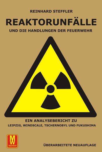 Reaktorunfälle und die Handlungen der Feuerwehr - Coverbild