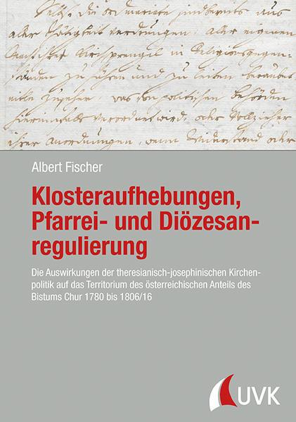 Klosteraufhebungen, Pfarrei- und Diözesanregulierung - Coverbild