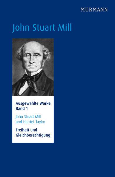 John Stuart Mill und Harriet Taylor, Freiheit und Gleichberechtigung - Coverbild