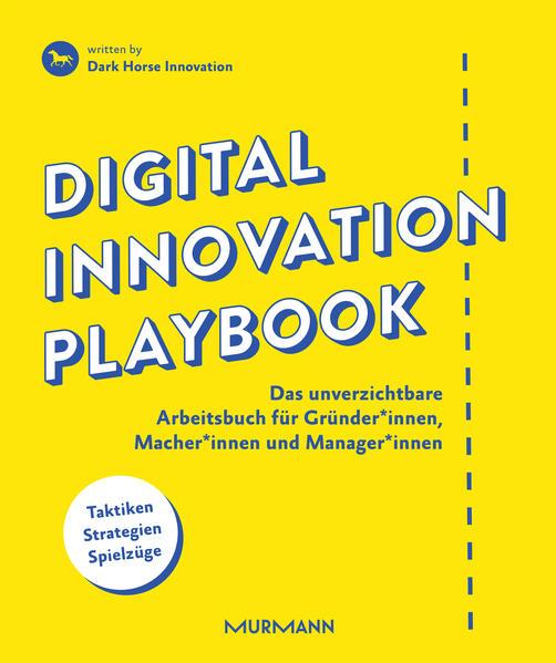 Digital Innovation Playbook von Dark Horse Innovation PDF Download