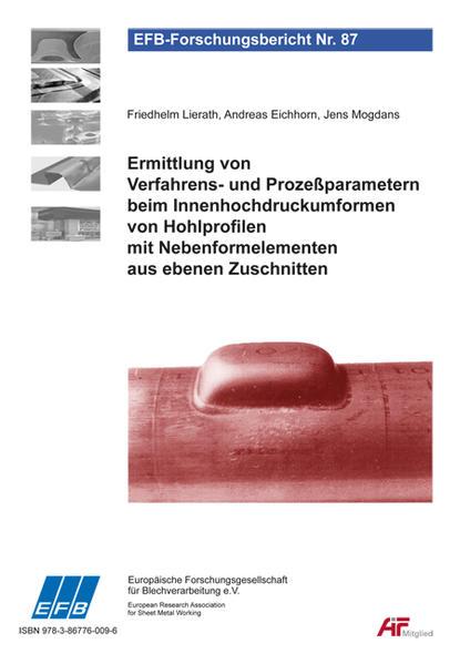 Ermittlung von Verfahrens- und Prozeßparametern beim Innenhochdruckumformen von Hohlprofilen mit Nebenformelementen aus ebenen Zuschnitten - Coverbild