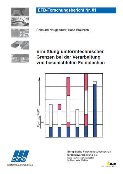 Ermittlung umformtechnischer Grenzen bei der Verarbeitung von beschichteten Feinblechen - Coverbild