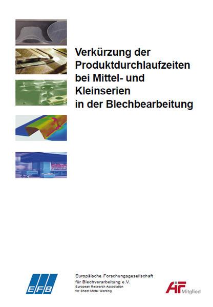 Verkürzung der Produktdurchlaufzeiten bei Mittel- und Kleinserien in der Blechbearbeitung - Coverbild