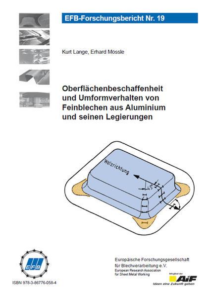 Oberflächenbeschaffenheit und Umformverhalten von Feinblechen aus Aluminium und seinen Legierungen - Coverbild