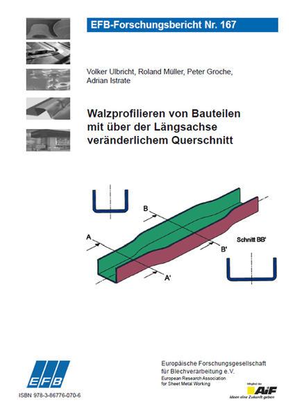 Walzprofilieren von Bauteilen mit über der Längsachse veränderlichem Querschnitt - Coverbild