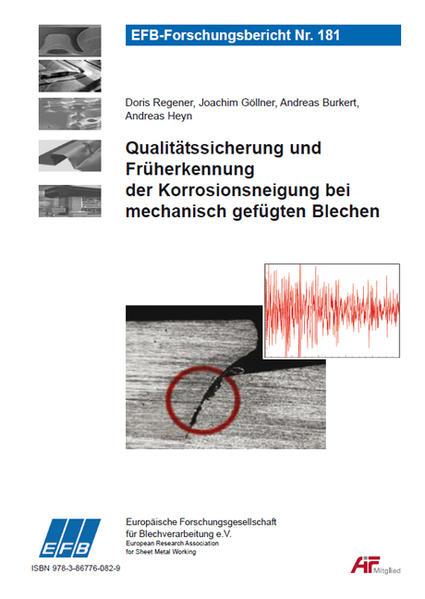 Qualitätssicherung und Früherkennung der Korrosionsneigung bei mechanisch gefügten Blechen - Coverbild