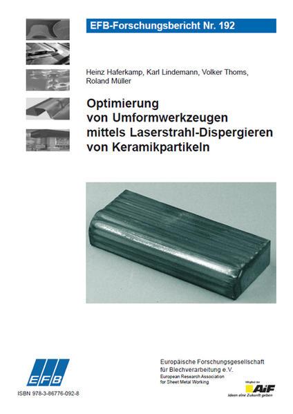 Optimierung von Umformwerkzeugen mittels Laserstrahl-Dispergieren von Keramikpartikeln - Coverbild