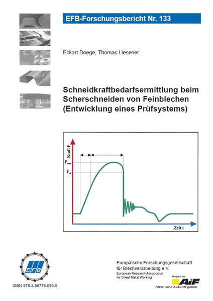 Schneidkraftbedarfsermittlung beim Scherschneiden von Feinblechen- Entwicklung eines Prüfsystems - Coverbild