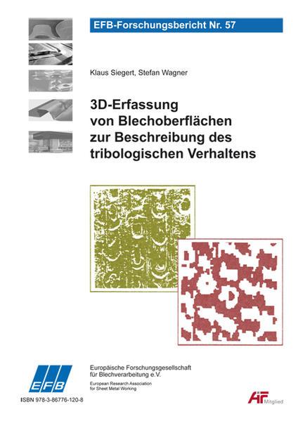 3D-Erfassung von Blechoberflächen zur Beschreibung des tribologischen Verhaltens - Coverbild