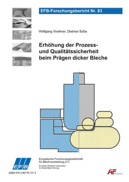 Erhöhung der Prozess- und Qualitätssicherheit beim Prägen dicker Bleche - Coverbild