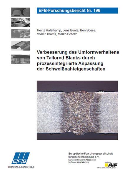 Verbesserung des Umformverhaltens von Tailored Blanks durch prozessintegrierte Anpassung der Schweißnahteigenschaften - Coverbild