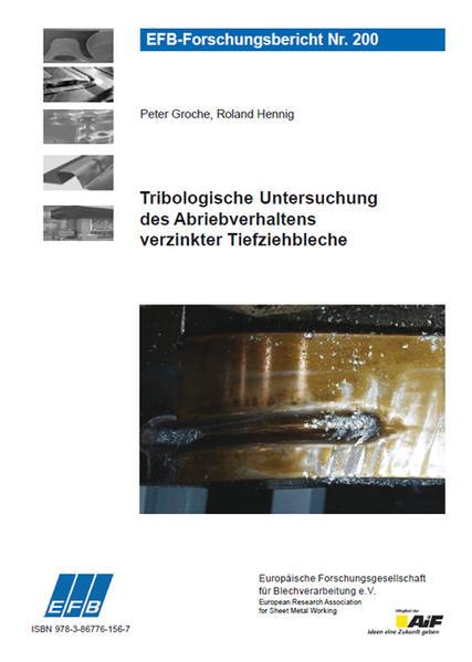 Tribologische Untersuchung des Abriebverhaltens verzinkter Tiefziehbleche - Coverbild