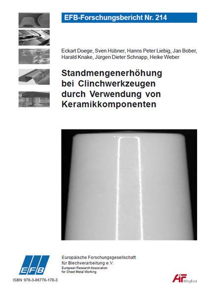 Standmengenerhöhung bei Clinchwerkzeugen durch Verwendung von Keramikkomponenten - Coverbild