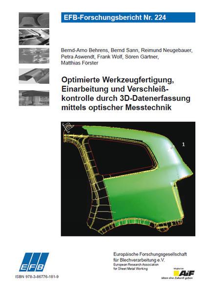 Optimierte Werkzeugfertigung, Einarbeitung und Verschleißkontrolle durch 3D-Datenerfassung mittels optischer Messtechnik - Coverbild